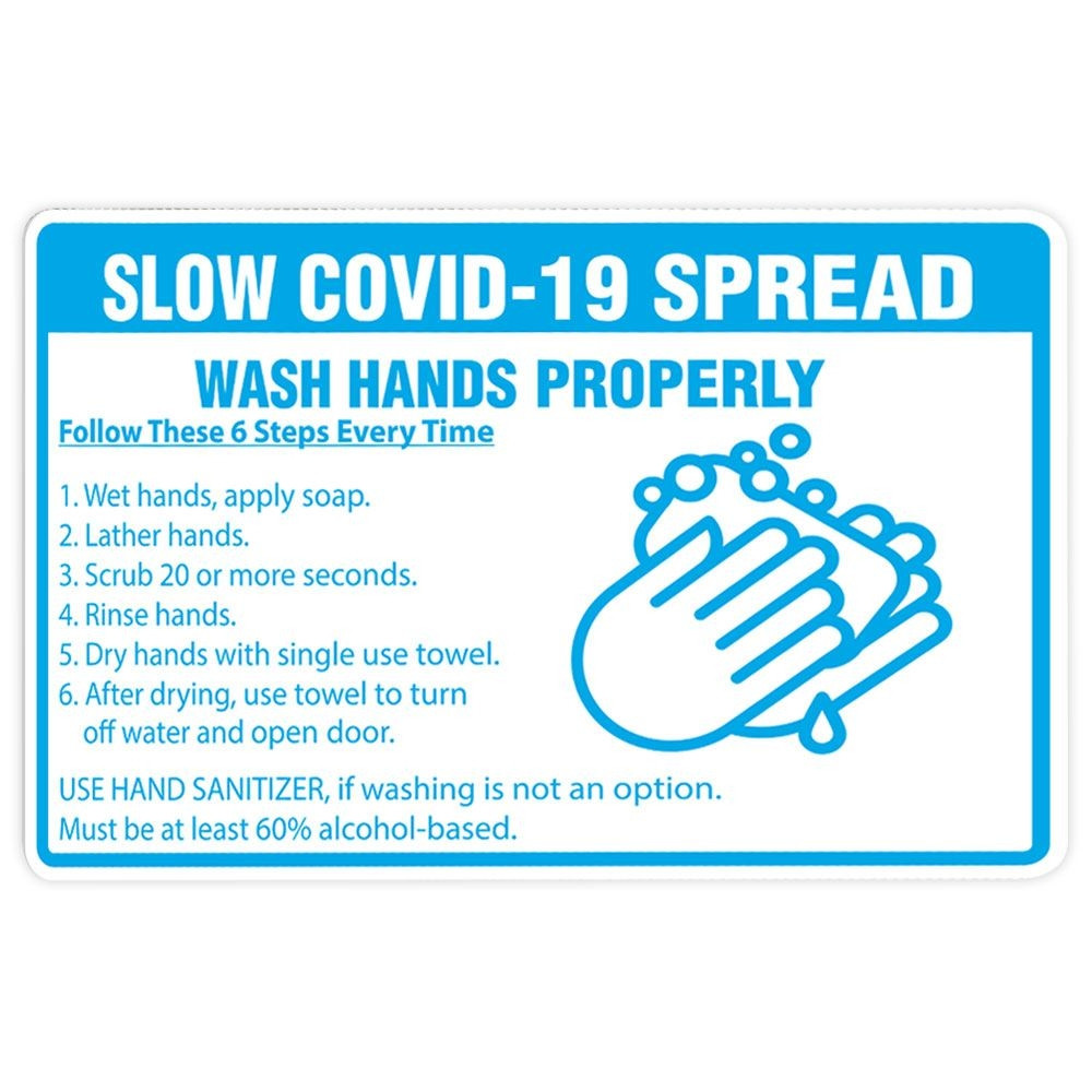 """Slow Covid-19 Spread"" Poster, 12"" x 18"", Laminated"