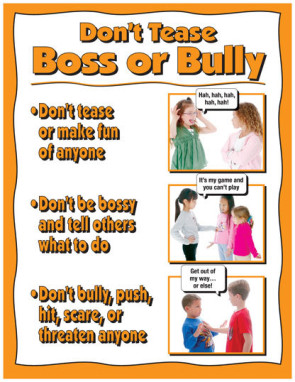 Don't Tease, Boss or Bully Poster