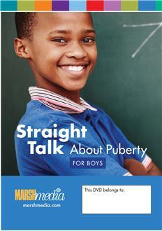 Straight Talk About Puberty for Boys