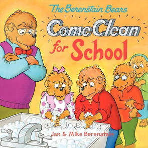 Berenstain Bears Come Clean to School