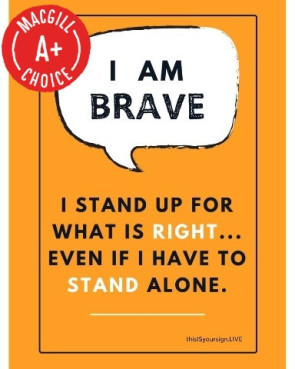 "I Am Brave Poster, 11"" x 17"", Laminated"