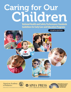 Caring for our Children, 4th Edition