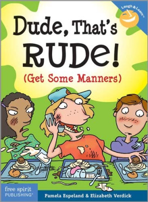 Dude, That's Rude! Book