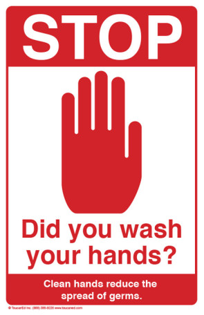 "Stop! Did You Wash Your Hands? Poster, 11"" x 17"""