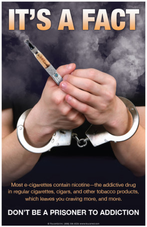 "Don't Be a Prisoner To Addiction Vaping Poster, 11"" x 17"""