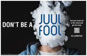 "Don't Be A Juul Fuul Vaping Poster, 11"" x 17"""