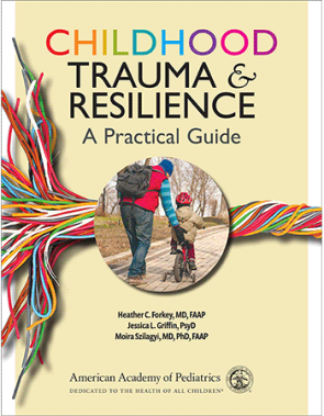 Childhood Trauma and Resilence: A Practical Guide