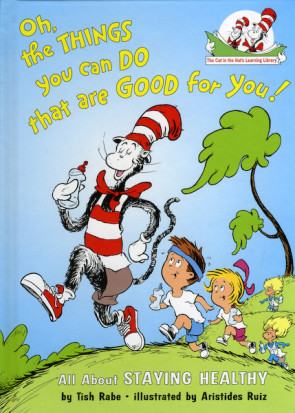 Oh the Things You Can Do That Are Good for You! (Book)