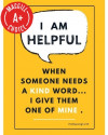 "I Am Helpful Poster, 11"" x 17"", Laminated"